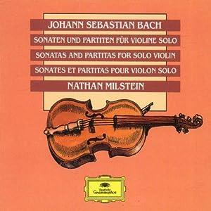 Sonates & Partitas pour violon seul
