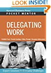 Delegating Work: Expert Solutions to...