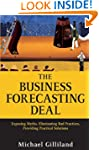 The Business Forecasting Deal: Exposi...