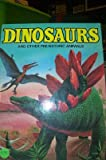 img - for Dinosaurs & Other Prehistoric Animals book / textbook / text book