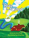 A Ride on a Cloud