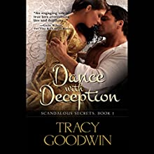 Dance with Deception: Scandalous Secrets, Book 1 Audiobook by Tracy Goodwin Narrated by Susan Duerden