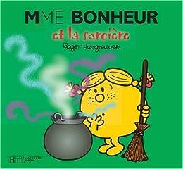 Mme Bonheur et la sorcière