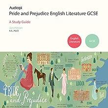 Pride and Prejudice GCSE English Literature Audiobook by Jan Heron Narrated by Matt Addis, Jennifer English