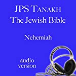 The Book of Nehemiah: The JPS Audio Version |  The Jewish Publication Society
