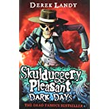 Dark Days (Skulduggery Pleasant - Book 4)by Derek Landy