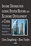 img - for Income Distribution During System Reform and Economic Development in China: The Status and Trend of INcome Inequality of Chinese Residents book / textbook / text book