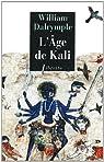 L'âge de Kali par Dalrymple