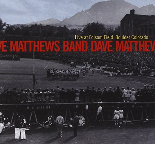 Dave Matthews Band - Live at Folsom Field - Boulder, Colorado - Zortam Music