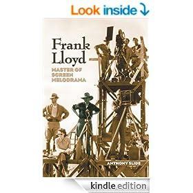FRANK LLOYD: MASTER OF SCREEN MELODRAMA