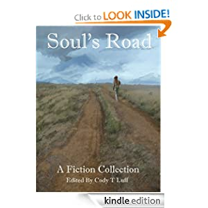 Soul's Road: A Fiction Collection Cody Luff