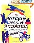 The Bodacious Book of Succulence: Dar...