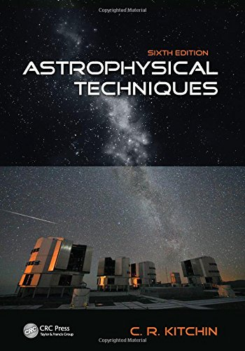 Astrophysical Techniques, Sixth Edition