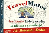 img - for TravelMates: Fun Games Kids Can Play in the Car or on the Go--No Materials Needed by Story Evans (1997-03-18) book / textbook / text book