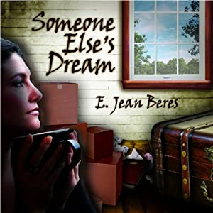 Someone Else's Dream | [E. Jean Beres]