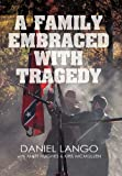 img - for A Family Embraced with Tragedy book / textbook / text book