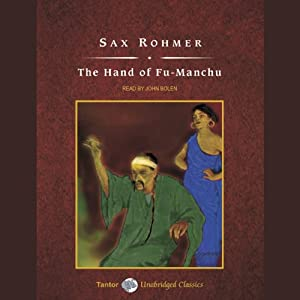 The Hand of Fu-Manchu | [Sax Rohmer]