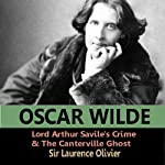 Lord Arthur Savile's Crime and The Canterville Ghost | Oscar Wilde