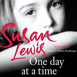 One Day at a Time: A Memoir | [Susan Lewis]