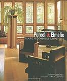 Purcell & Elmslie: Prairie Progressive Architects