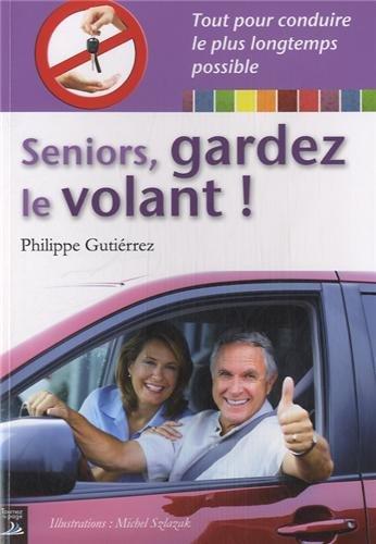 Seniors, gardez le volant !