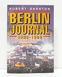 Berlin Journal, 1989-1990 (0393029700) by Darnton, Robert