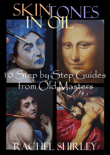 skin-tones-in-oil-10-step-by-step-guides-from-old-masters-learn-to-paint-figures-and-portraits-via-o