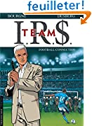 Acheter le livre IRS Team, Tome 1 : Football connection