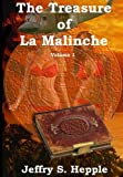 img - for The Treasure of La Malinche Volume 1 (The Legacy of La Malinche) book / textbook / text book