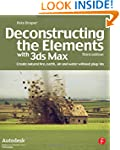Deconstructing the Elements with 3ds...
