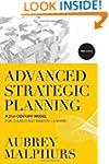 Advanced Strategic Planning, 3rd ed.:...