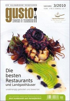 gusto Deutschland 03/2010: Der kulinarische Reiseführer.