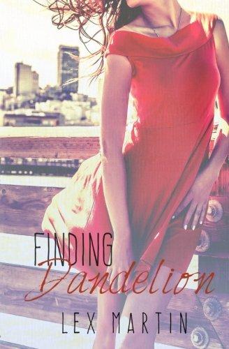 Finding Dandelion (Dearest Series) (Volume 2) PDF