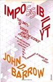 Impossibility: The Limits of Science and the Science of Limits (0099772116) by JOHN D. BARROW
