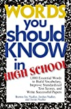 img - for Words You Should Know In High School: 1000 Essential Words To Build Vocabulary, Improve Standardized Test Scores, And Write Successful Papers book / textbook / text book