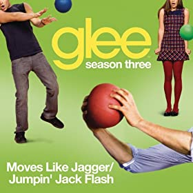 Moves Like Jagger / Jumpin' Jack Flash (Glee Cast Version)