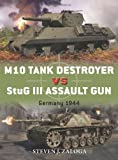 M10 Tank Destroyer vs StuG III Assault Gun: Germany 1944 (Duel)