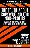 The TRUTH About Copywriting for Non-profits: Working Copywriters Give You the Real Scoop