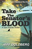 img - for Take the Senator's Blood book / textbook / text book