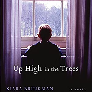 Up High in the Trees Audiobook
