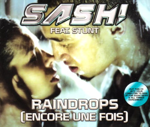 Sash - Raindrops ,Encore Une Fois (Fonzerelli Remix) - Zortam Music