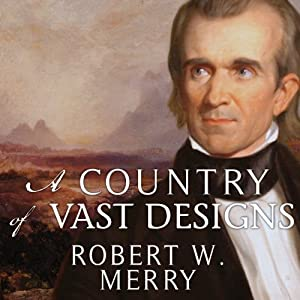 A Country of Vast Designs Audiobook