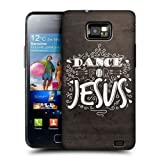 Head Case Designs Dance For Jesus About God Case For Samsung Galaxy S2 Ii I9100