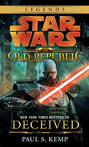 Star Wars: The Old Republic - Deceived (Star Wars: The Old Republic - Legends) ISBN-13 9780345511393