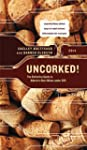 Uncorked!: The Definitive Guide to Al...
