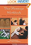 Thai Massage Workbook: For Basic, Int...