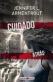 Cuidado, no mires atras (Spanish Edition)