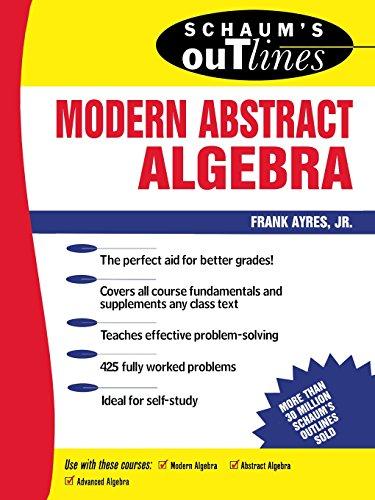 Schaum's Outline of Modern Abstract Algebra (Schaum's Outline Series)