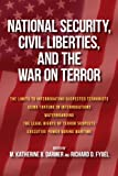 National Security, Civil Liberties, and the War on Terror (Contemporary Issues)