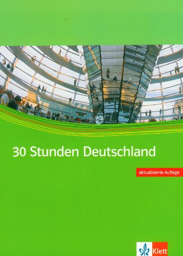 30 Stunden Deutschland. Materialien für den Orientierungskurs. DaF